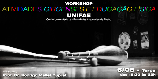 Workshop: Circus Activity and Physical Education – UNIFAE