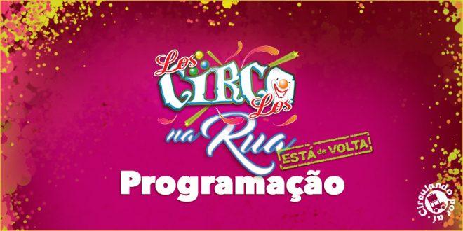 Los Circo Los na Rua: ESTÁ DE VOLTA – Programação